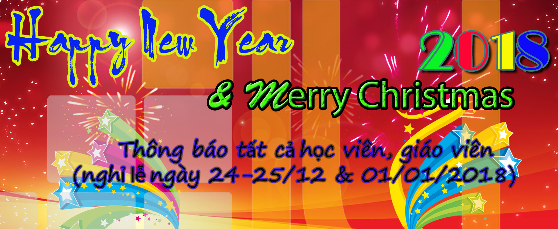 Thông báo lịch nghỉ Noel, Tết Dương Lịch, Âm Lịch năm 2018